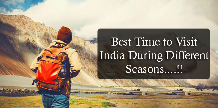 Best Time to Visit India During Different Seasons
